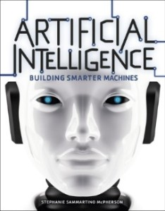 Stephanie Sammartino McPherson Artificial Intelligence Book